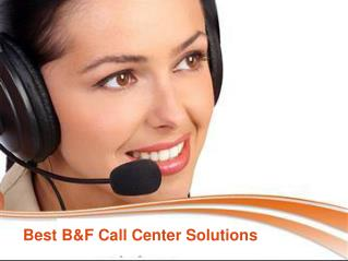 Best B&F Call Center Solutions