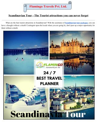 List Of Enigmatic Attractions Of Scandinavia.