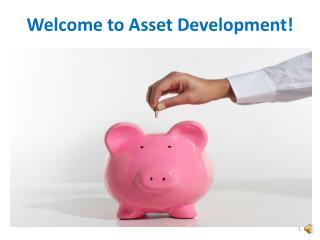 Welcome to Asset Development