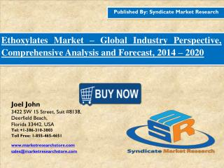 Ethoxylates Market Industry Perspective, Comprehensive Analysis and Forecast, 2016 – 2020
