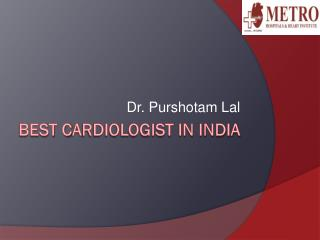 Best Cardiologist in India