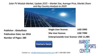 Solar PV Module Market, Update 2015 – Market Size, Average Price, Market Share and Key Country Analysis to 2020