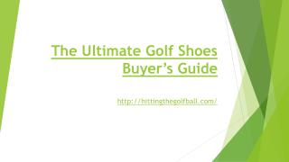 The Ultimate Golf Shoes Buyer's Guide