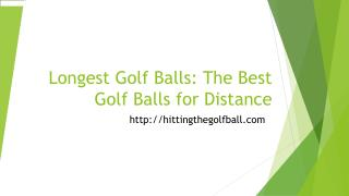 Longest golf balls