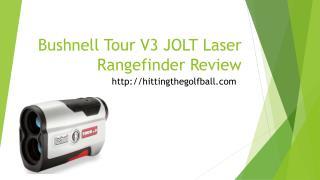 Bushnell tour v3 jolt laser rangefinder review