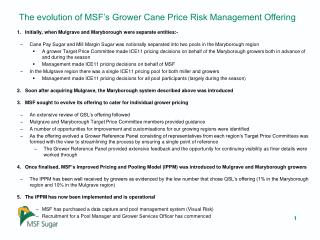 The Evolution of MSF's Grower Cane Price Risk Management Offering