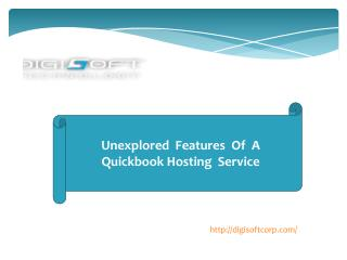 Unexplored features of a Quickbook Hosting Service