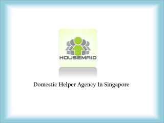 Domestic Helper Singapore