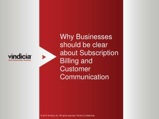 Why Businesses should be clear about Subscription Billing and Customer Communication