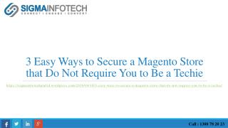 3 Easy Ways to Secure a Magento Store that Do Not Require You to Be a Techie