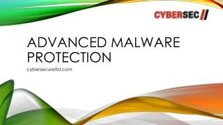 Advanced Malware Protection