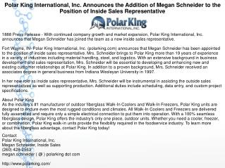 Polar King International, Inc. Announces the Addition of Megan Schneider to the Position of Inside Sales Representative