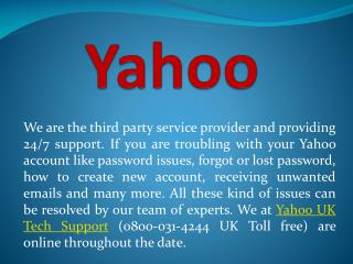 Dial Yahoo technical support phone number 0800-031-4244 And Get Yahoo Help