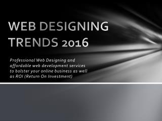 WEB DESIGNING TRENDS 2016- By Web Design Company in Bangalore