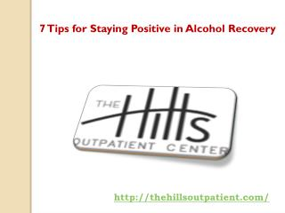 7 Tips for Staying Positive in Alcohol Recovery
