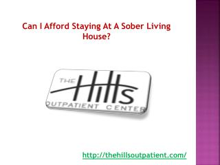 Can I Afford Staying At A Sober Living House?