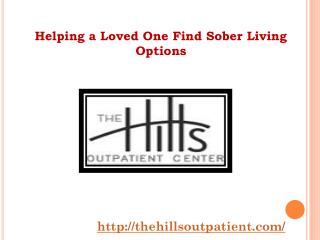 Helping a Loved One Find Sober Living Options
