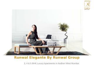 Residential Flats at Runwal Elegante in Andheri West Mumbai for Sale