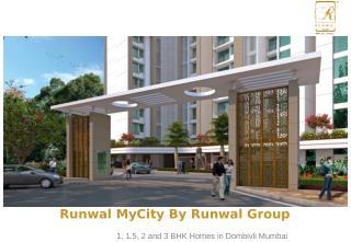 Residential Properties at Runwal MyCity in Dombivli Mumbai for Sale