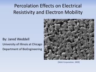 Percolation Effects on Electrical Resistivity and Electron Mobility