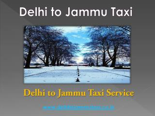 Cab from Delhi to Jammu | Delhi to Jammu Taxi
