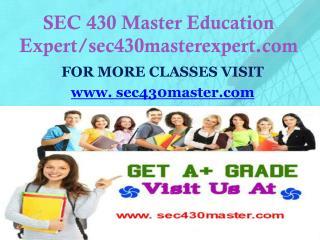 SEC 430 Master Education Expert/sec430masterexpert.com