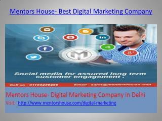 Digital Marketing Company � Overview by Mentors House