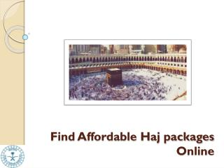 Find affordable Haj packages online