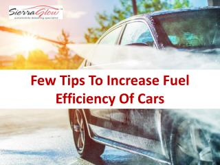 Few Tips to Increase Fuel Efficiency of Cars