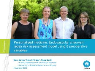 Personalised medicine: Endovascular aneurysm repair risk assessment model using 8 preoperative variables