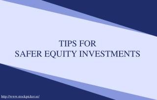 Learn to Make Safer Equity Investments