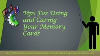 Tips For Using and Caring Your Memory Cards