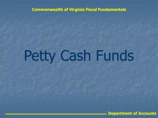 Commonwealth of Virginia Fiscal Fundamentals