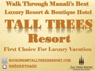 Talltreesresort - Luxury & Boutique Hotel In Manali