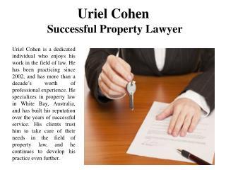 Uriel Cohen Successful Property Lawyer
