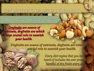 Buy dryfruits online Hyderabad