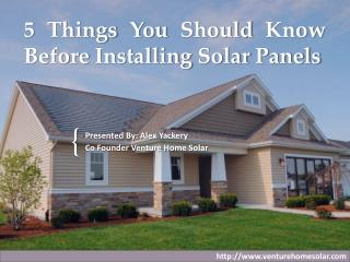 5 Things You Should Know Before Installing Solar Panels