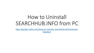 How to Uninstall SEARCHHUB.INFO from PC