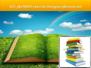 ACC 380 NERD Learn by Doing/acc380nerd.com