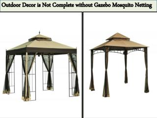 Outdoor Decor is Not Complete without Gazebo Mosquito Netting