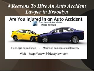 4 Reasons To Hire An Auto Accident Lawyer in Brooklyn