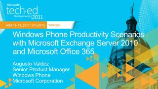 Windows Phone Productivity Scenarios with Microsoft Exchange Server 2010 and Microsoft Office 365
