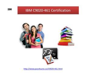 Ibm c9020 461 pass4sure certification