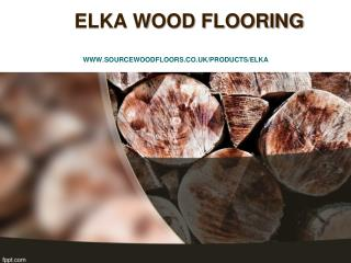 Buy Elka Wood Flooring Online At Source Wood Floors