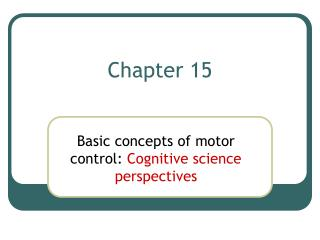 Basic concepts of motor control: Cognitive science perspectives