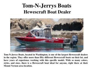 Tom-N-Jerrys Boats Hewescraft Boat Dealer
