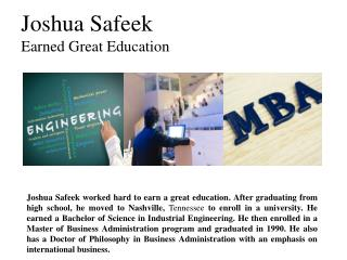 Joshua Safeek Earned Great Education