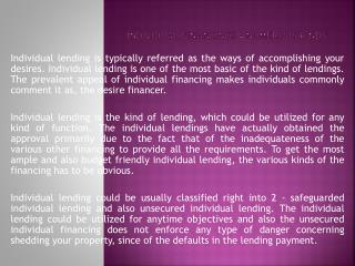 Individual Financings - Numerous Kinds