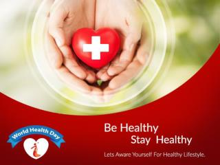 Be healthy, Stay Healthy