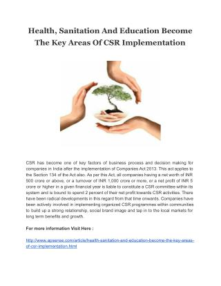 Health, Sanitation And Education Become The Key Areas Of CSR Implementation